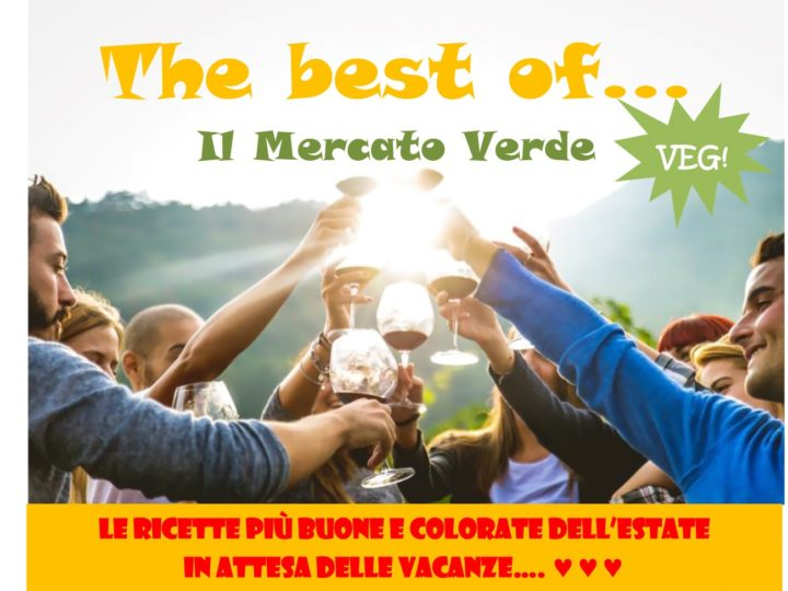 """Giovedì 27 luglio 2017, ore 20: """"The best of… Il Mercato Verde"""""""