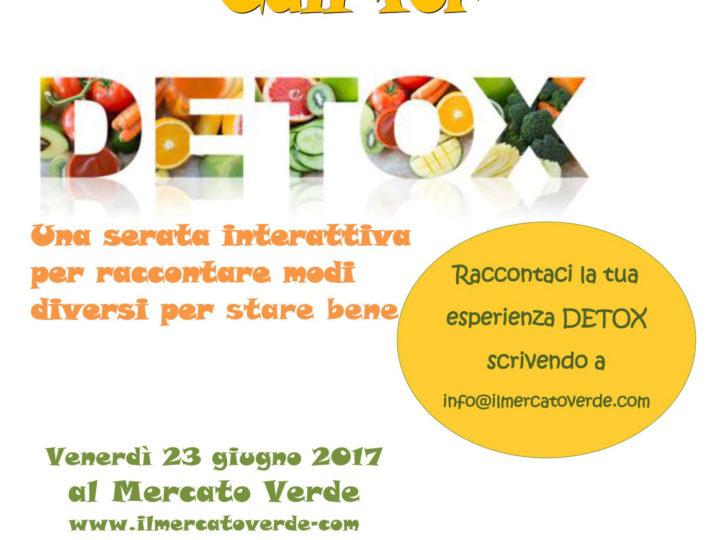 Call for DETOX: venerdì 23 giugno 2017