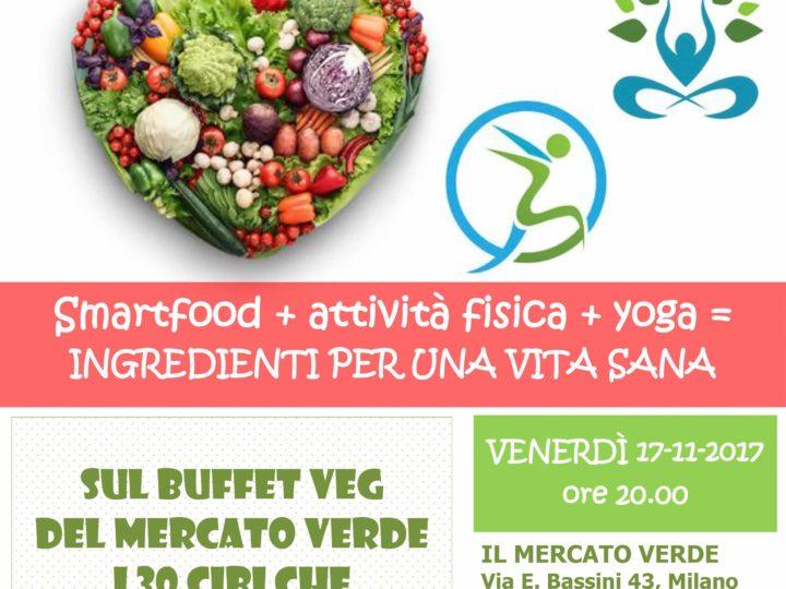 "Venerdì 17 novembre 2017: ""SMART food & fitness"", apericena con Francesco Uccellini"