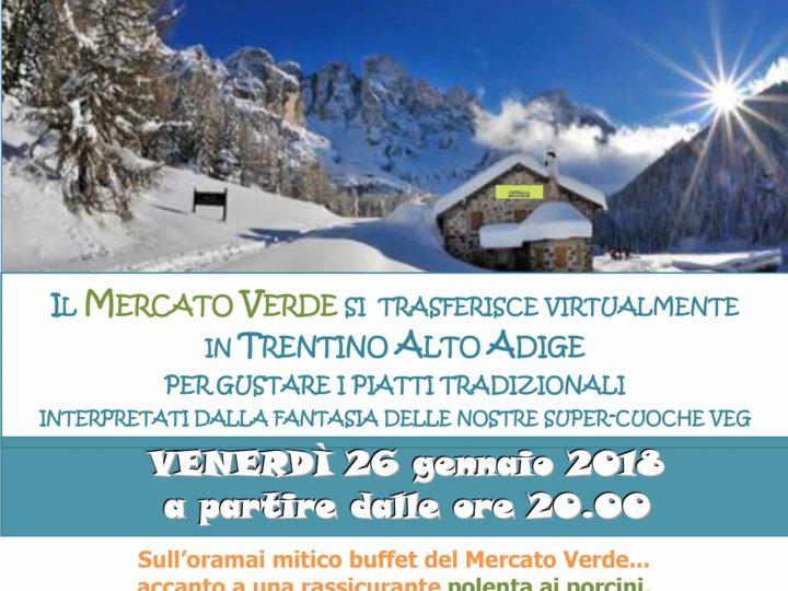 "Venerdì 26 gennaio 2018 ore 20: ""C'era una volta il Trentino"" – apericena veg"