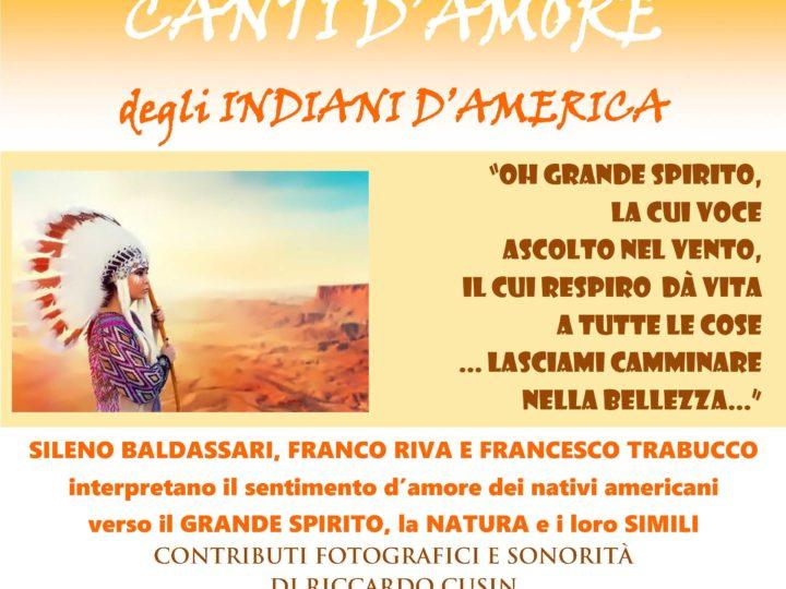 Venerdì 16 novembre 2018 ore 20: Canti d'amore degli indiani d'America (teatrocena veg)
