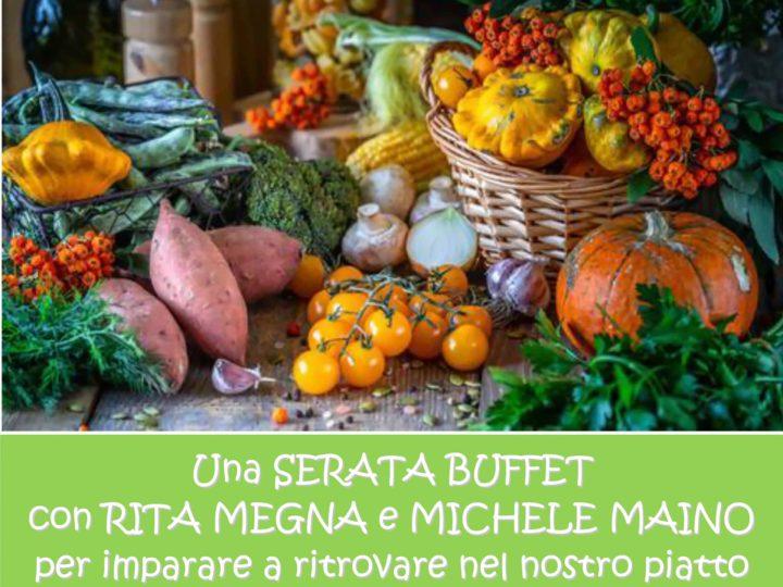 """Venerdì 20 settembre 2019 ore 20: """"Le stagioni nel piatto"""" (serata buffet veg con Rita e Michele)"""