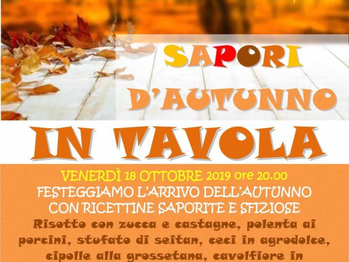 """Venerdì 18 ottobre 2019 ore 20: """"Sapori d'autunno in tavola"""" (buffet veg)"""