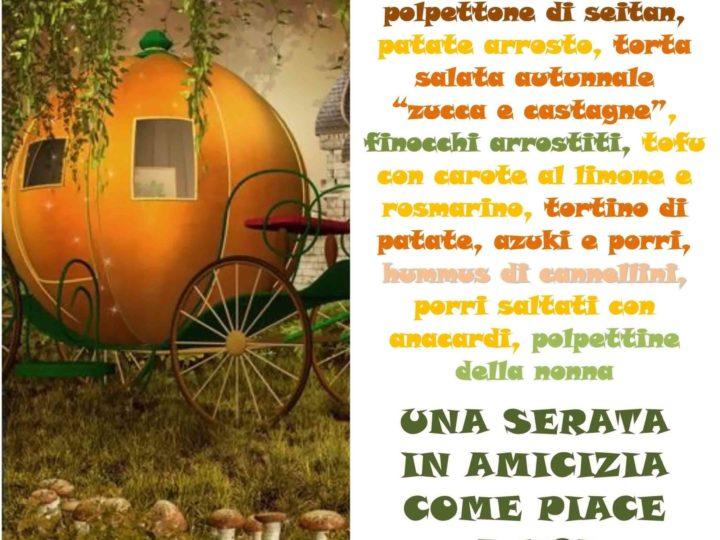 """Venerdì 22 novembre 2019 ore 20: """"Magia d'autunno al Mercato Verde"""" (serata buffet veg in amicizia)"""