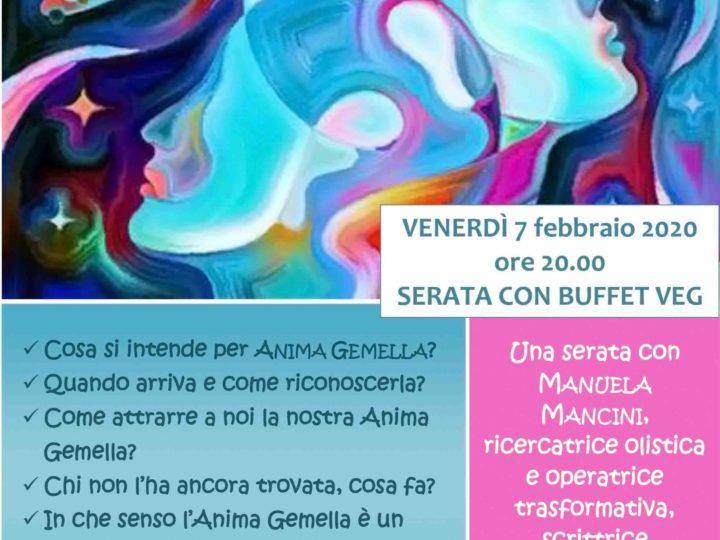 """Venerdì 7 febbraio 2020 ore 20: """"Sull'onda dell'Anima Gemella"""" (serata con cena a buffet veg)"""