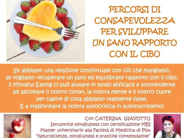 "Venerdì 14 febbraio 2020 ore 20: ""Mindful Eating – Mangiare consapevolmente"" (serata con buffet veg)"