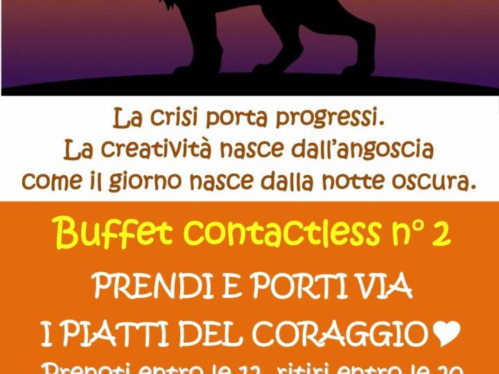 """Buffet contactless n° 2: """"Prendi e porti via i piatti del coraggio"""""""