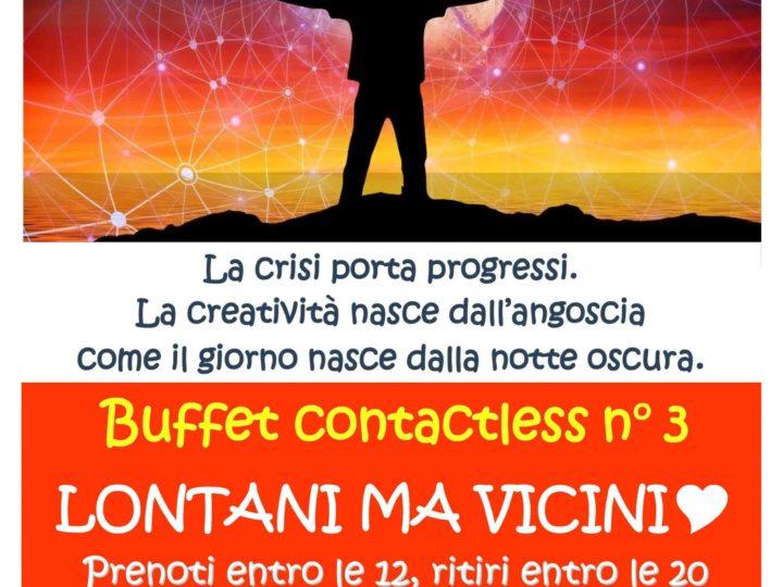 "Buffet contactless n° 3: ""Lontani ma vicini"""