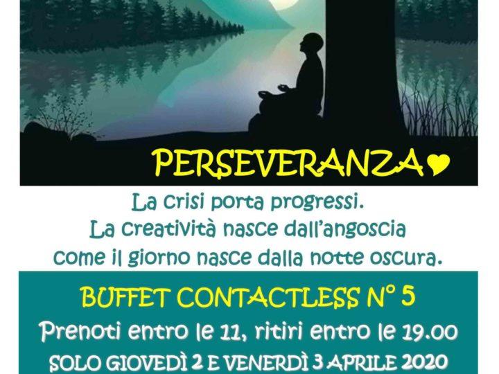 Buffet contactless n° 5 – Perseveranza